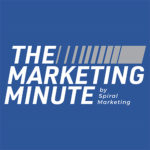 The Marketing Minute Episode #1